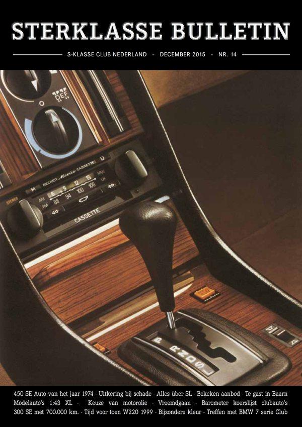 Sterklasse Bulletin 14 SKCN Mercedes-Benz-S-Klasse Club Nederland