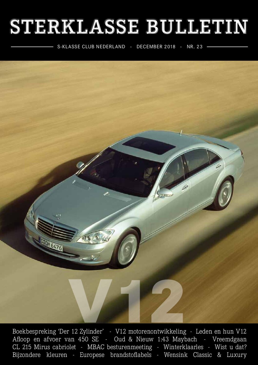 Sterklasse Bulletin 16 SKCN Mercedes-Benz-S-Klasse Club Nederland